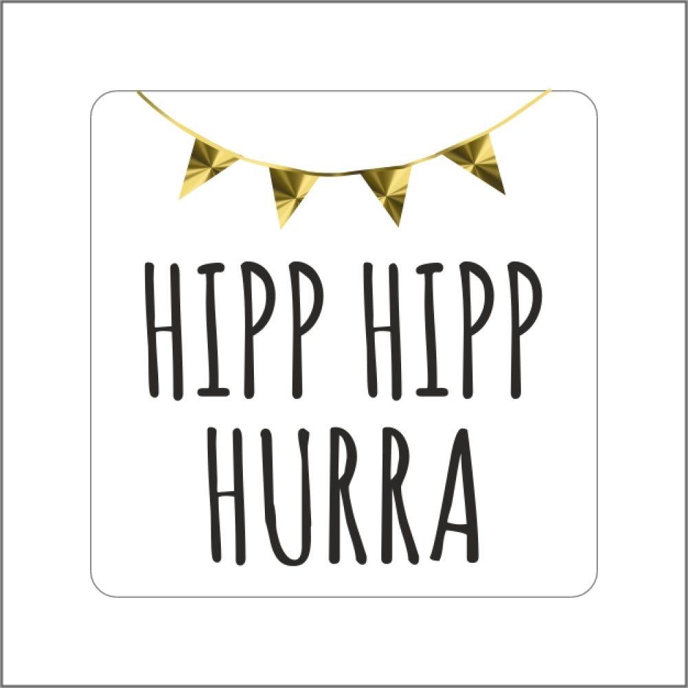 Hipp hurra hipp Hip hip